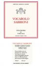 Etichetta per il vino rosso denominato Vocabolo Sabbioni