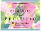 Etichetta per il vino novello denominato Preludio